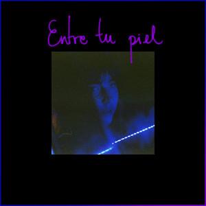 Entre Tu Piel cover art