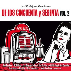 Las 50 Mejores Canciones De Los 50 Y 60 Vol. 2