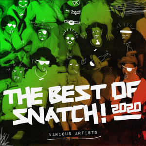 The Best Of Snatch! 2020