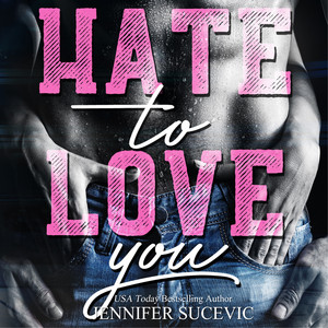 Hate to Love you (Zerbrechliche Liebe) Audiobook