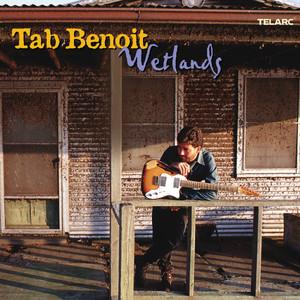 I Got Loaded by Tab Benoit