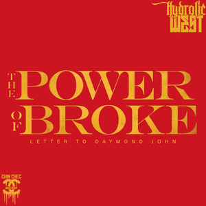 The Power of Broke (Letter To Daymond John) Audiobook