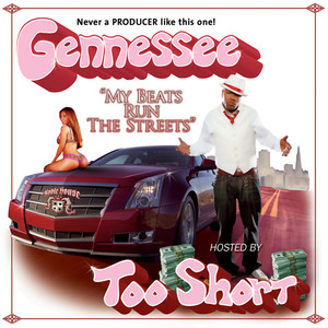 My Beats Run The Streets Vol. 1 Hosted By Too Short