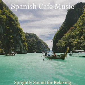 Background Music for Siesta by Spanish Cafe Music