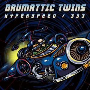 Hyperspeed by Drumattic Twins