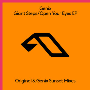 Giant Steps / Open Your Eyes EP