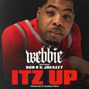 Itz Up (feat. Bun B & Joeazzy)