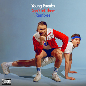 Young Bombs – Don't Let Them (Acapella)