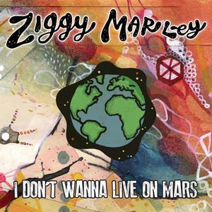 I Don't Wanna Live on Mars