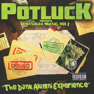 Pothead Music, Vol. 1-The Dank Alumni Experience