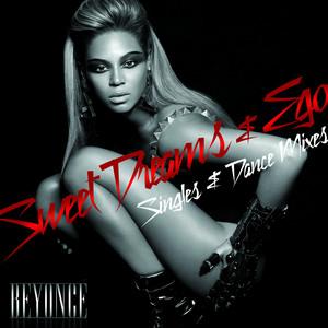 Ego/Sweet Dreams Singles & Dance Mixes