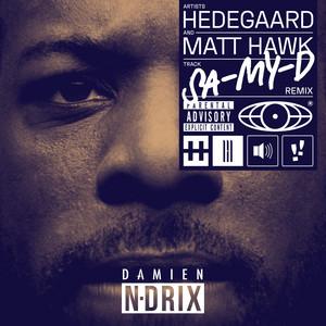 SA-MY-D (Damien N-Drix Remix)