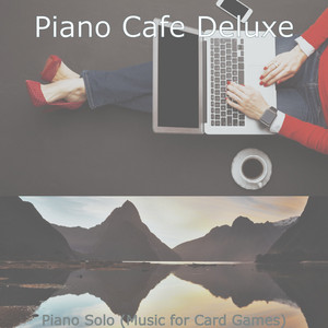 Contemporary Jazz Piano Solo - Vibe for Board Games by Piano Cafe Deluxe