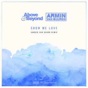 Show Me Love - Sander van Doorn Remix