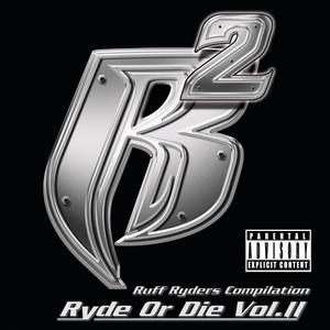 Ryde Or Die Vol. II