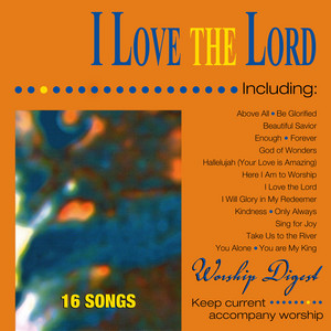 I Love the Lord (Whole Hearted Worship) album