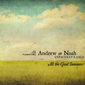 You Are the One in My Dreams by Andrew & Noah VanNorstrand