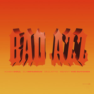 Bad Azz (feat. Mulatto & Benny The Butcher)