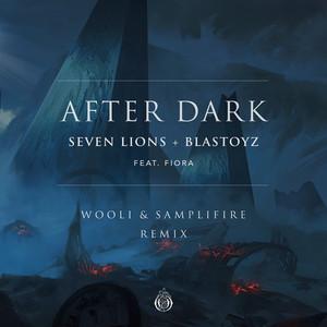 After Dark (feat. Fiora) [Wooli & SampliFire Remix]