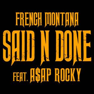 Said N Done (feat. A$AP Rocky)