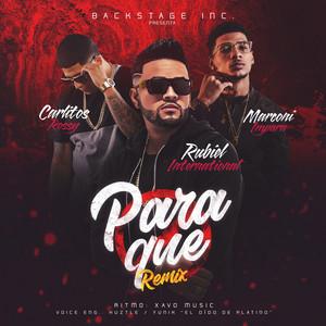 Para Que (Remix) [feat. Carlitos Rossy & Marconi Impara]