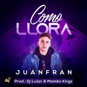Como Llora by Juanfran