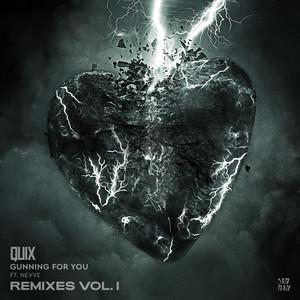 Gunning For You (feat. Nevve) [Remixes, Vol. 1]