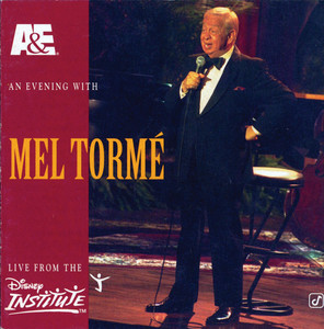 A&E Presents An Evening With Mel Tormé - Live From The Disney Institute album