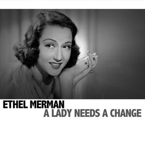 A Lady Needs a Change