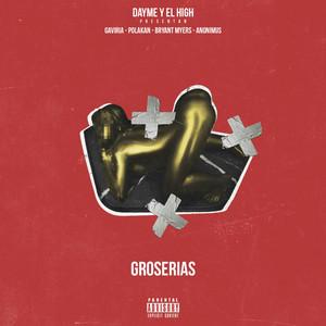 Groserias (feat. Gaviria, Polako, Bryant Myers & Anonimus)