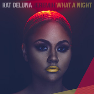 What A Night (feat. Jeremih)