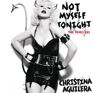 Not Myself Tonight (Laidback Luke Radio Edit)