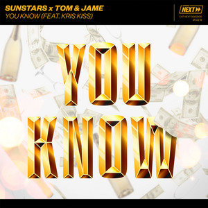 You Know (feat. Kris Kiss)