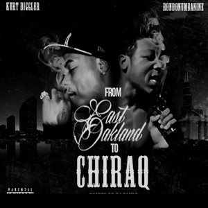 From East Oakland To Chiraq