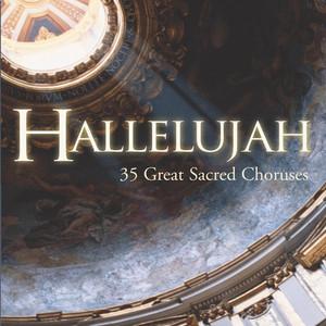Hallelujah - 35 Great Sacred Choruses - Ludwig Van Beethoven