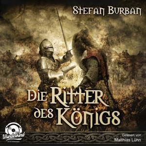 Die Ritter des Königs - Die Chronik des großen Dämonenkrieges, Band 3 (ungekürzt) Hörbuch kostenlos