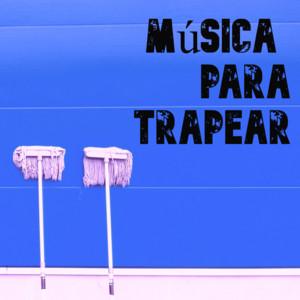 Música para Trapear - Zoe