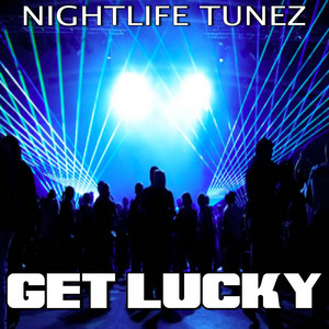 Where Up All Night To Get Lucky cover art