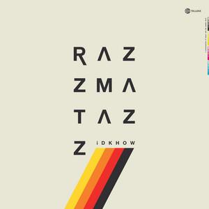 RAZZMATAZZ - I Dont Know How But They Found Me
