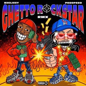 Ghetto Rockstar (Remix)