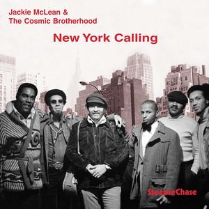 """New York Calling by Jackie McLean, Billy Skinner, René McLean, Billy Gault, James """"Fish"""" Benjamin, Michael Carvin"""