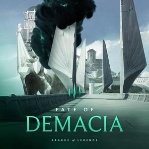 Fate of Demacia