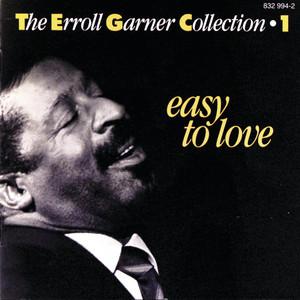 The Erroll Garner Collection - Vol.1 Easy To Love album