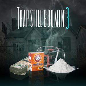 Trap Still Boomin' 3 album