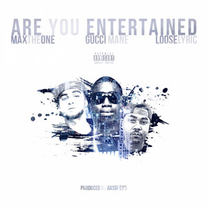 Are You Entertained - Single