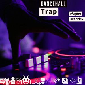 Dancehall Trap cover art