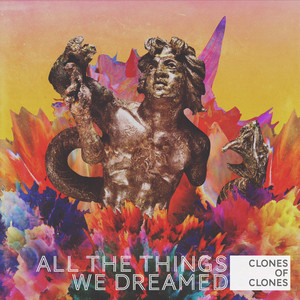 All the Things We Dreamed album