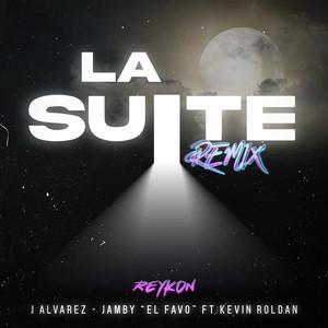 La Suite (feat. Kevin Roldan) [Remix]