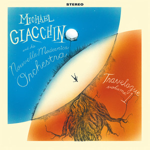 Michael Giacchino & His Nouvelle Modernica Orchestra  Travelogue Volume 1 :Replay