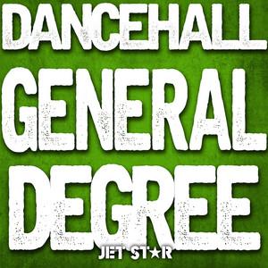 Dancehall: General Degree